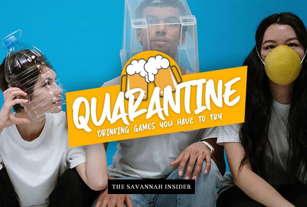 Quarantine Drinking Games You have to Try – Savannah Sip & Cycle
