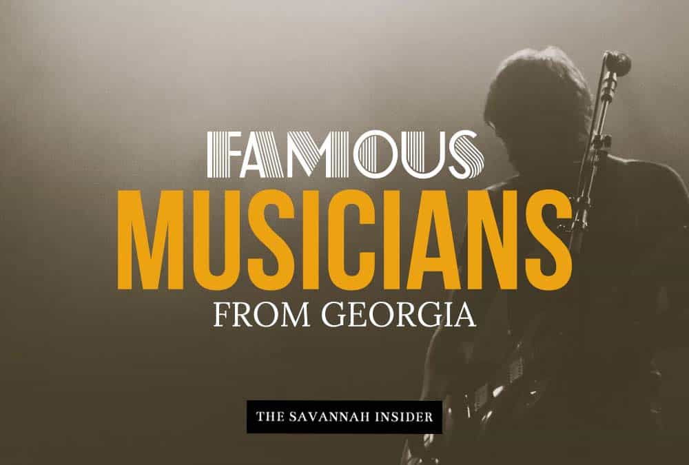 Famous Musicians From Georgia - The Savannah Insider