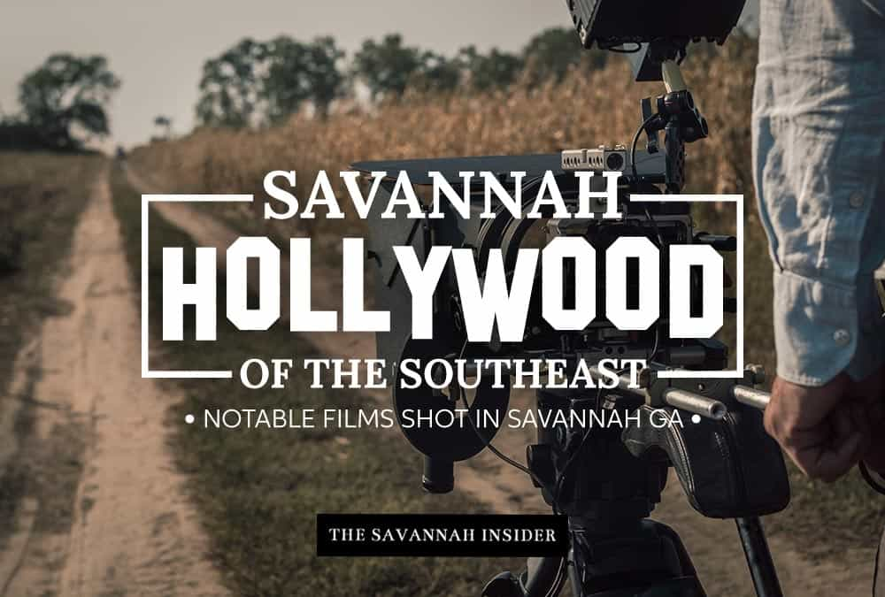 Savannah – Hollywood of the Southeast | Notable films shot in Savannah