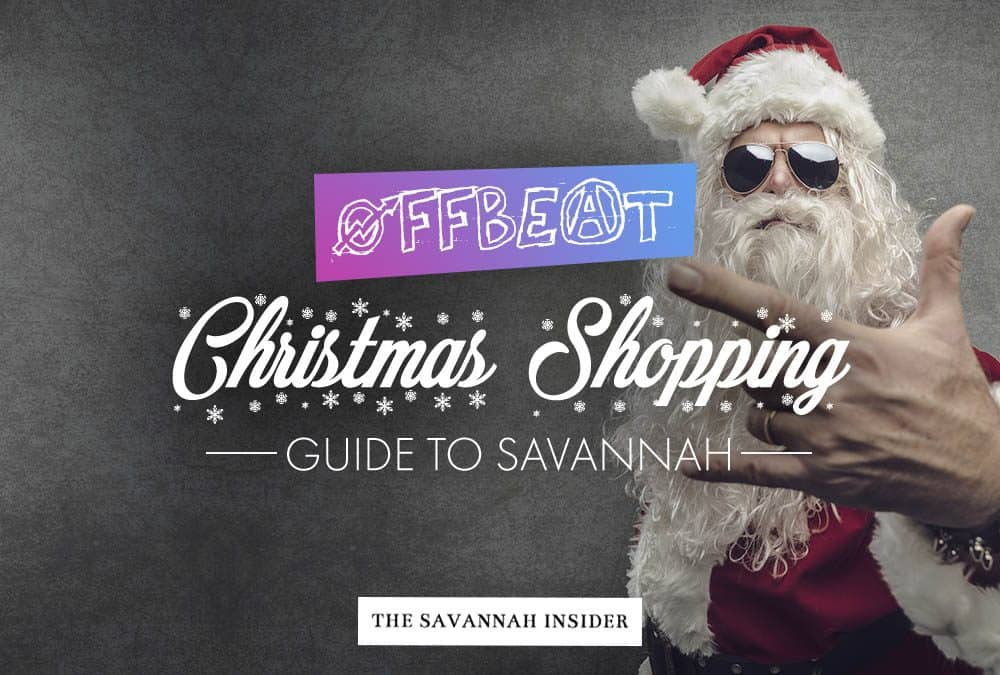 Offbeat Christmas Shopping Guide to Savannah