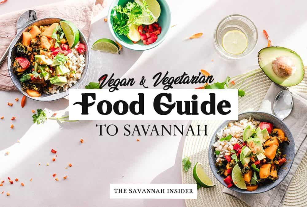Best Vegan & Vegetarian Food In Savannah