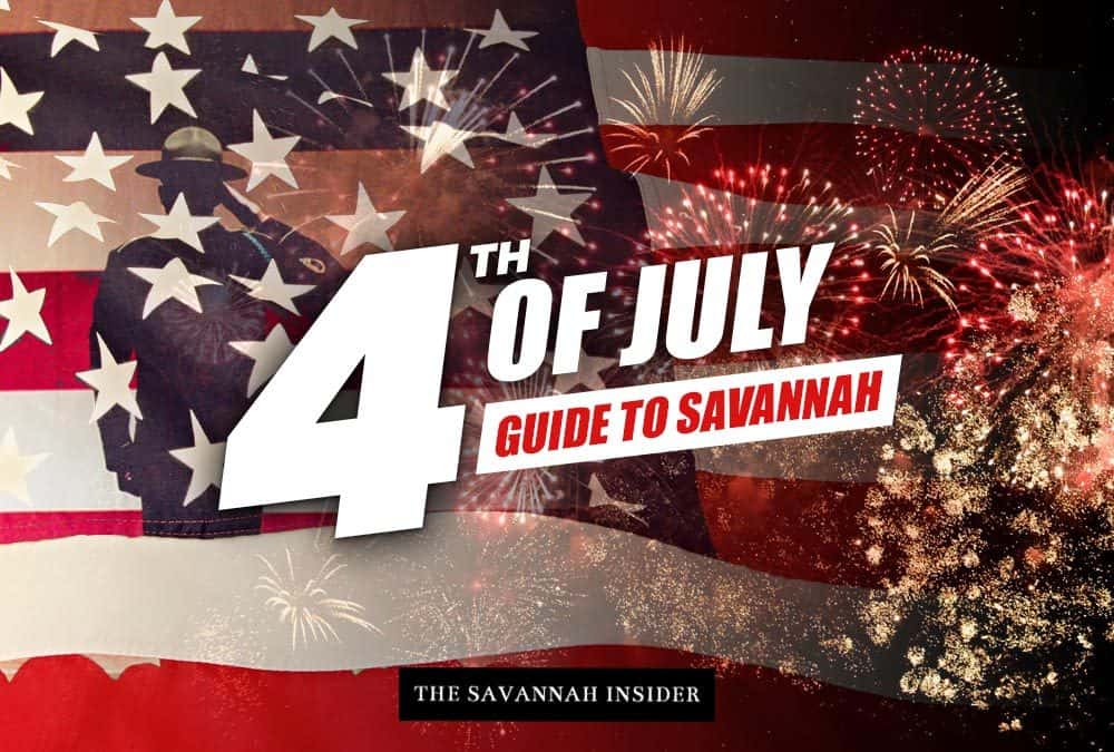 4th of July Guide to Savannah – Things to do on the 4th in Savannah